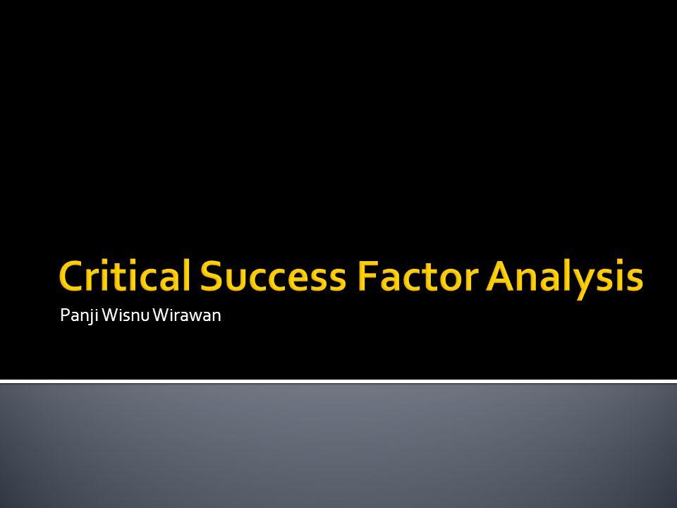 Critical Success Factor Analysis