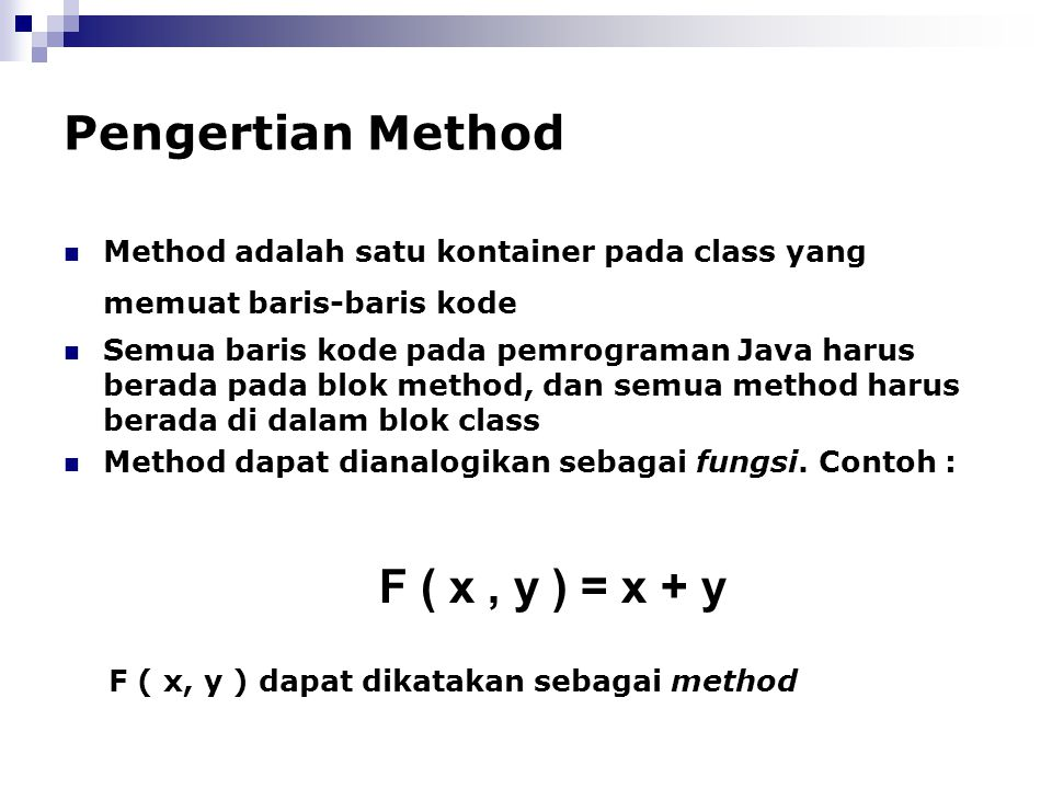 Pengertian Method F ( x , y ) = x + y