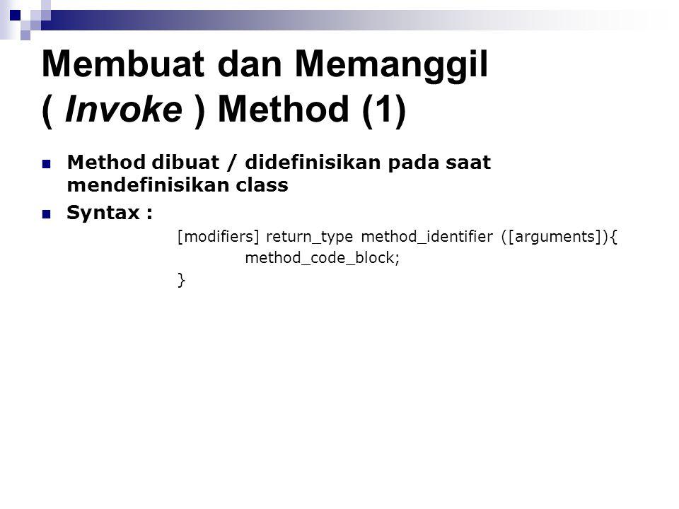 Membuat dan Memanggil ( Invoke ) Method (1)