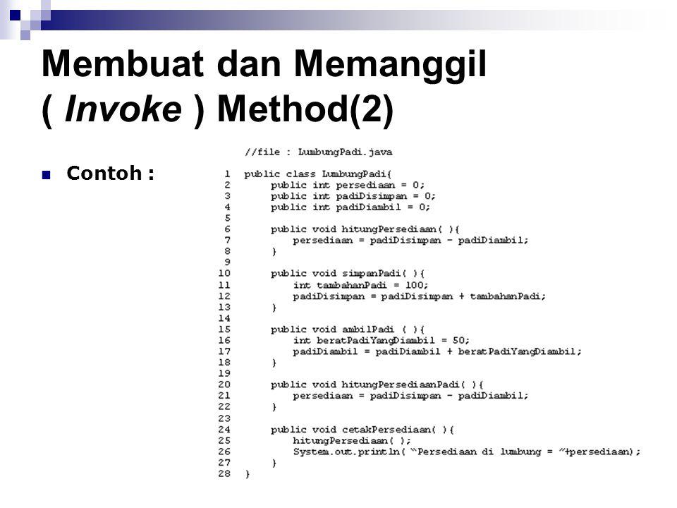 Membuat dan Memanggil ( Invoke ) Method(2)