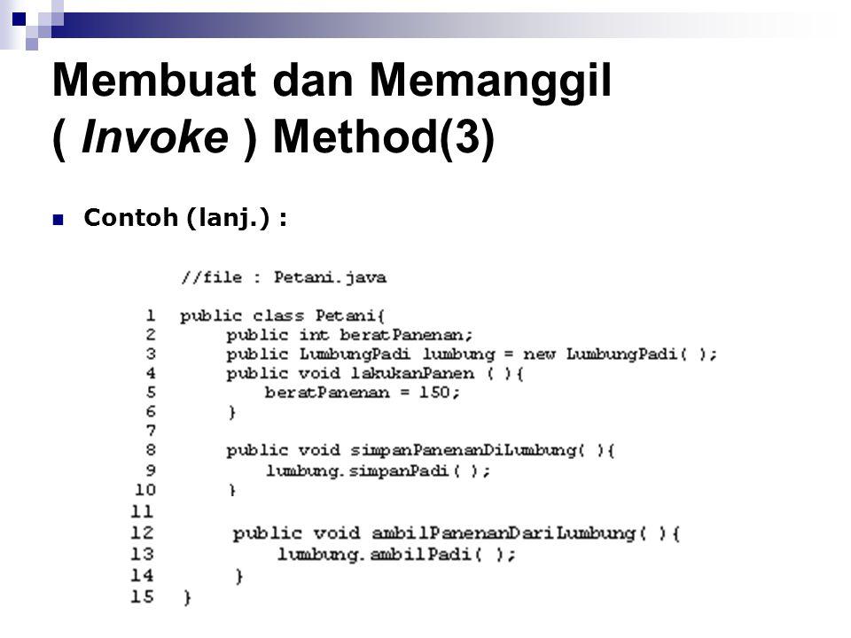 Membuat dan Memanggil ( Invoke ) Method(3)