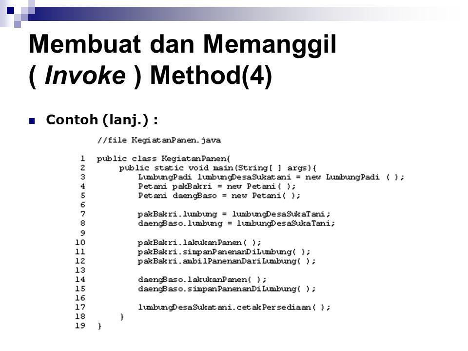 Membuat dan Memanggil ( Invoke ) Method(4)