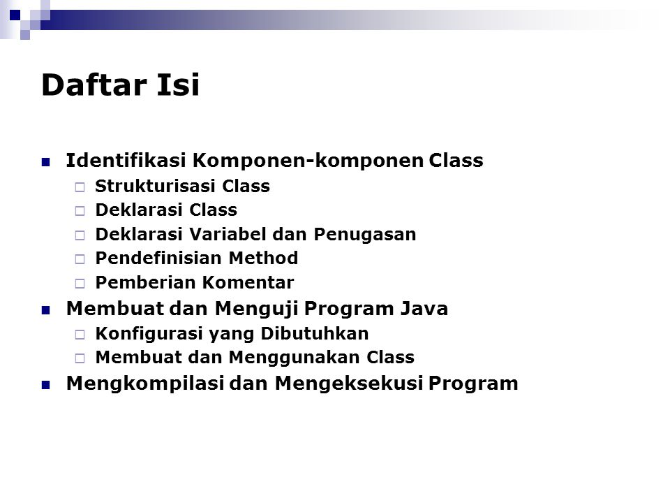Daftar Isi Identifikasi Komponen-komponen Class