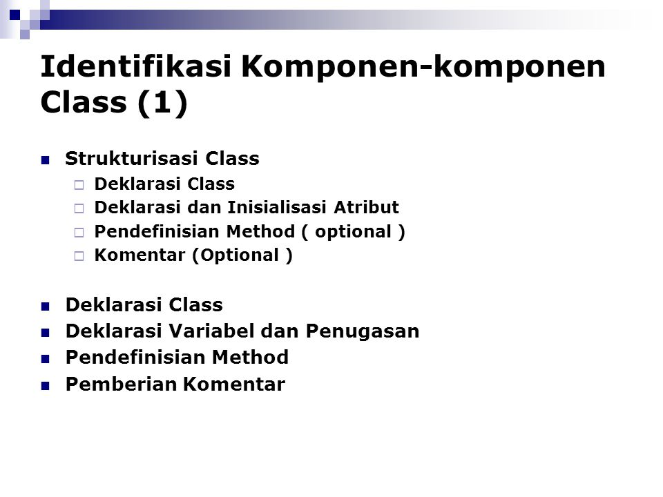 Identifikasi Komponen-komponen Class (1)