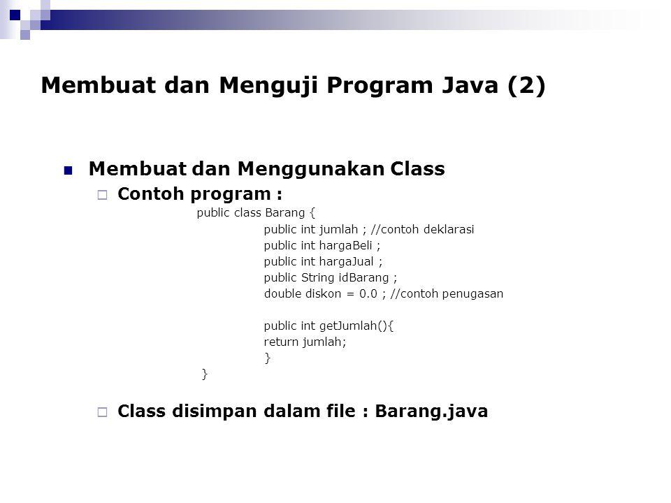 Membuat dan Menguji Program Java (2)