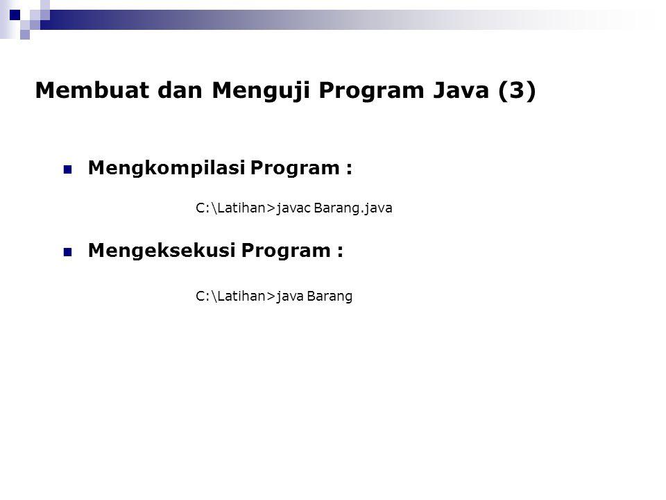 Membuat dan Menguji Program Java (3)