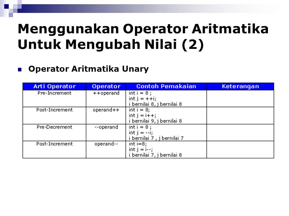 Menggunakan Operator Aritmatika Untuk Mengubah Nilai (2)