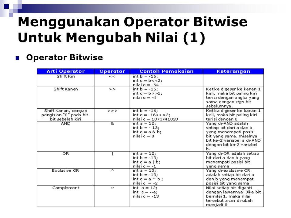 Menggunakan Operator Bitwise Untuk Mengubah Nilai (1)