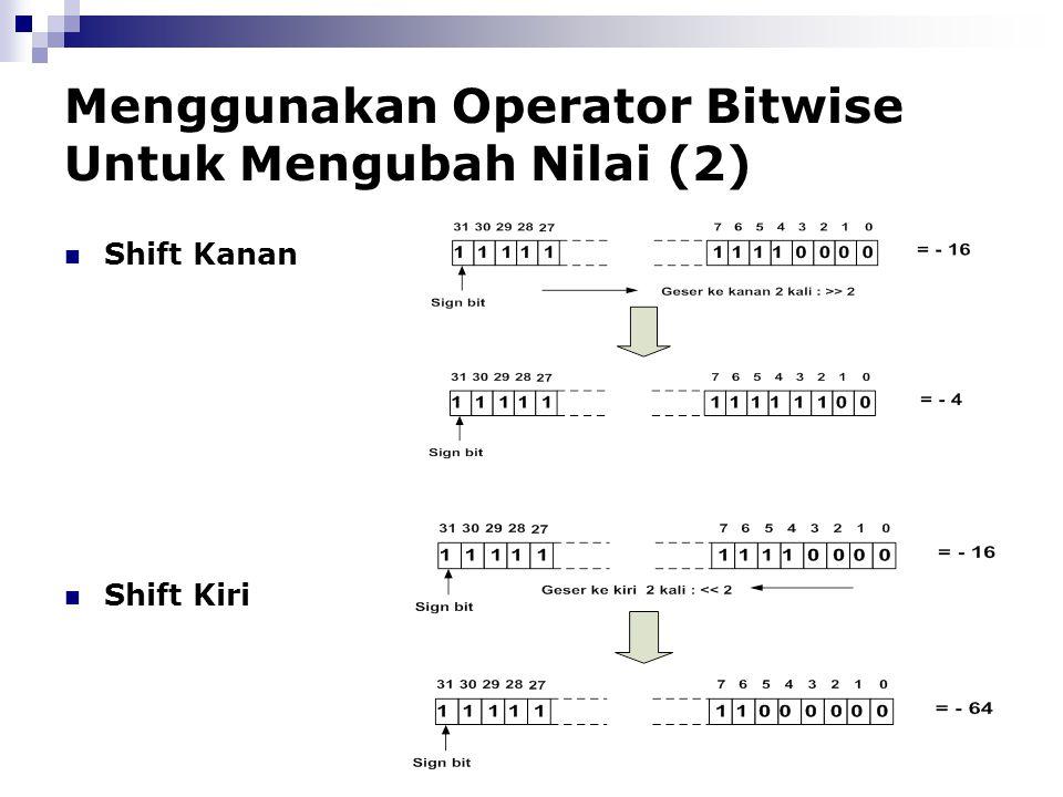 Menggunakan Operator Bitwise Untuk Mengubah Nilai (2)