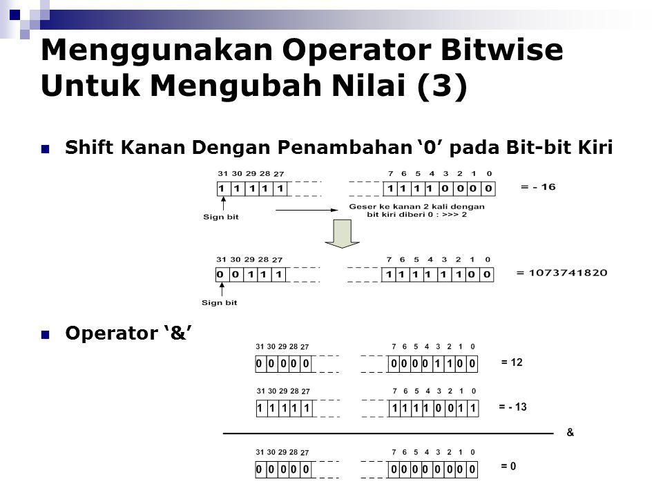 Menggunakan Operator Bitwise Untuk Mengubah Nilai (3)