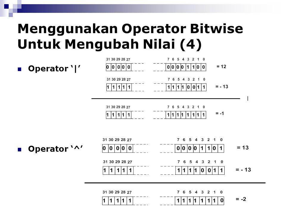 Menggunakan Operator Bitwise Untuk Mengubah Nilai (4)