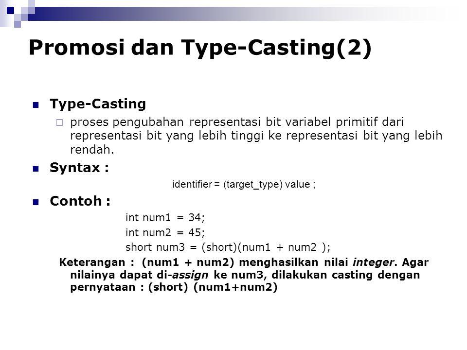 Promosi dan Type-Casting(2)