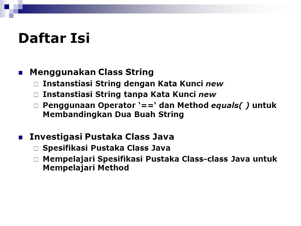 Daftar Isi Menggunakan Class String Investigasi Pustaka Class Java