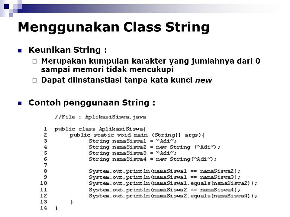 Menggunakan Class String