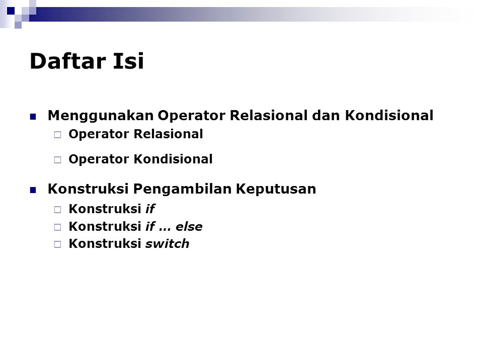 Daftar Isi Menggunakan Operator Relasional dan Kondisional