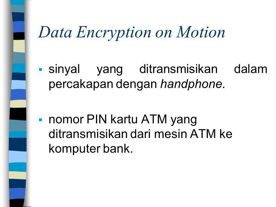 Data Encryption on Motion