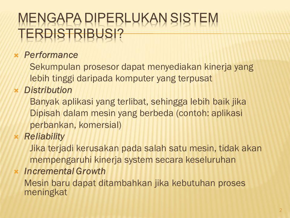 Mengapa diperlukan Sistem Terdistribusi