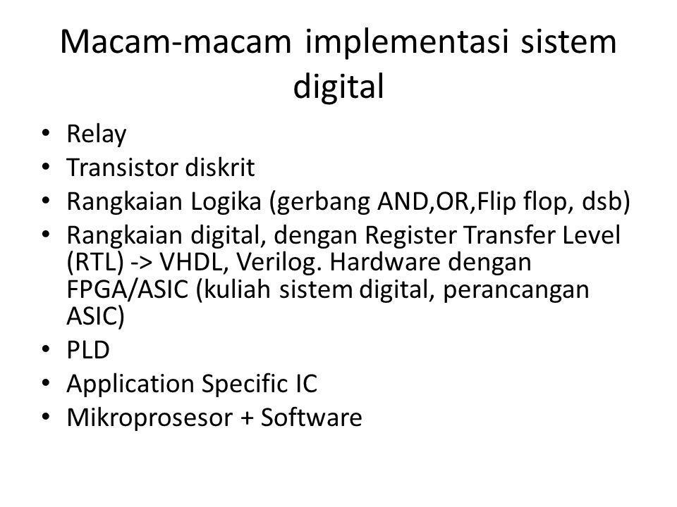 Macam-macam implementasi sistem digital