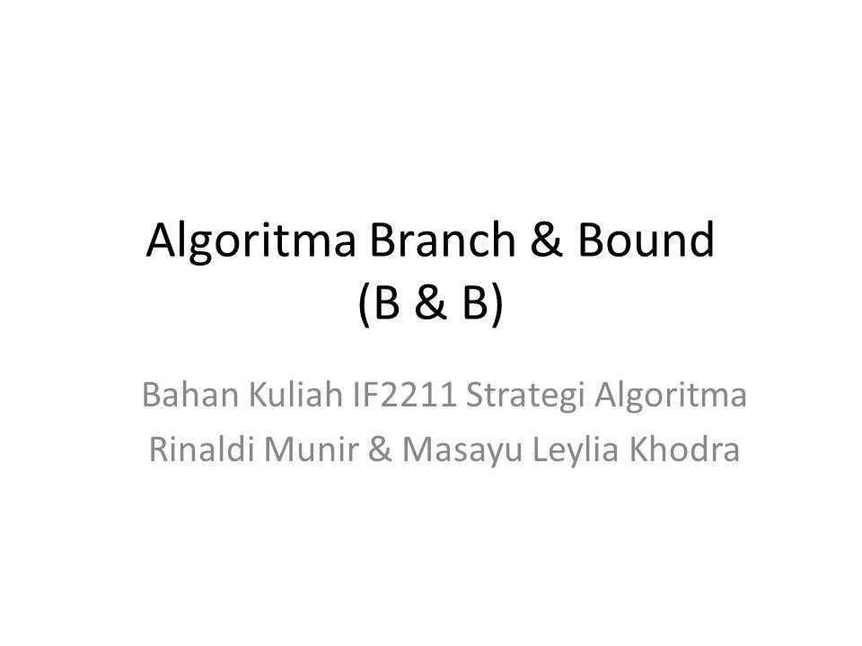 Algoritma Branch & Bound (B & B)