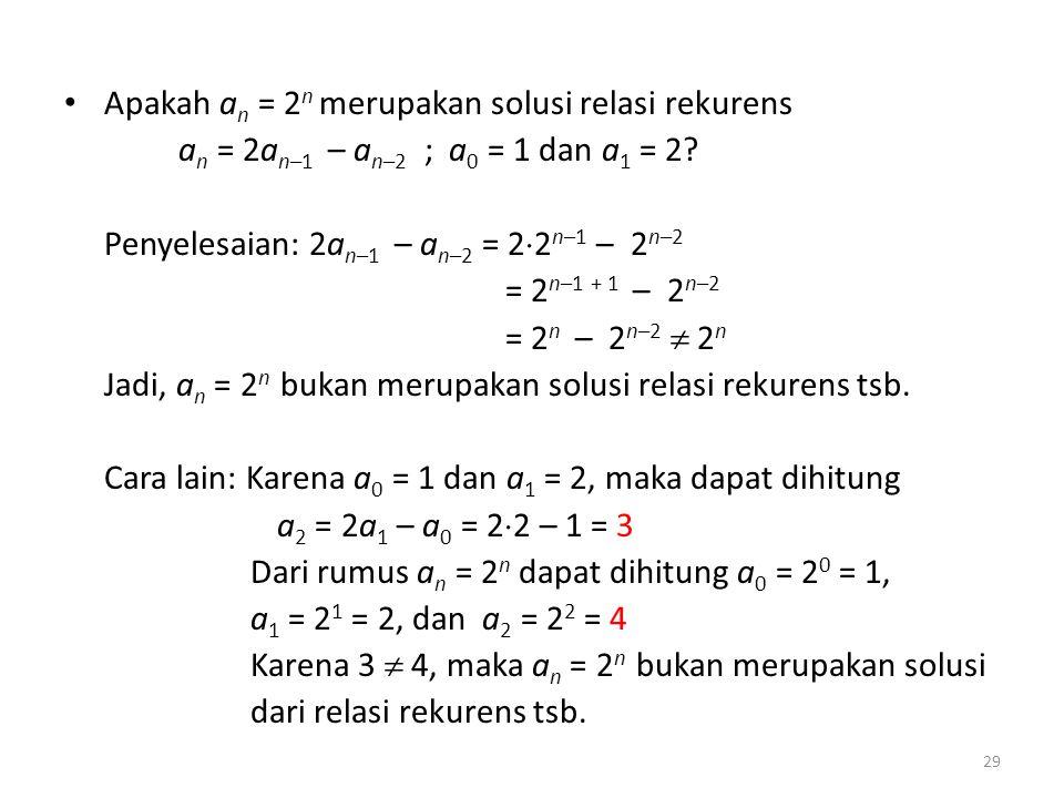 Apakah an = 2n merupakan solusi relasi rekurens