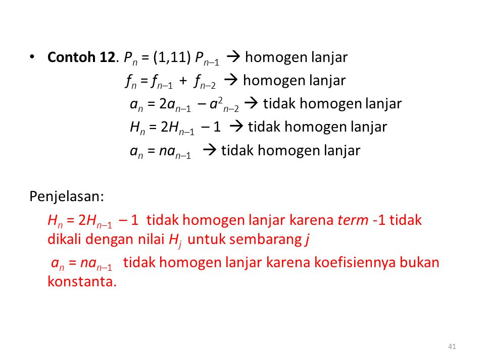 Contoh 12. Pn = (1,11) Pn–1  homogen lanjar