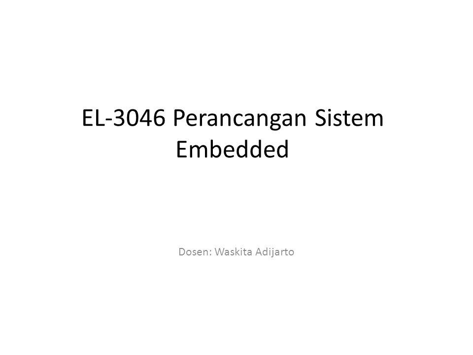 EL-3046 Perancangan Sistem Embedded