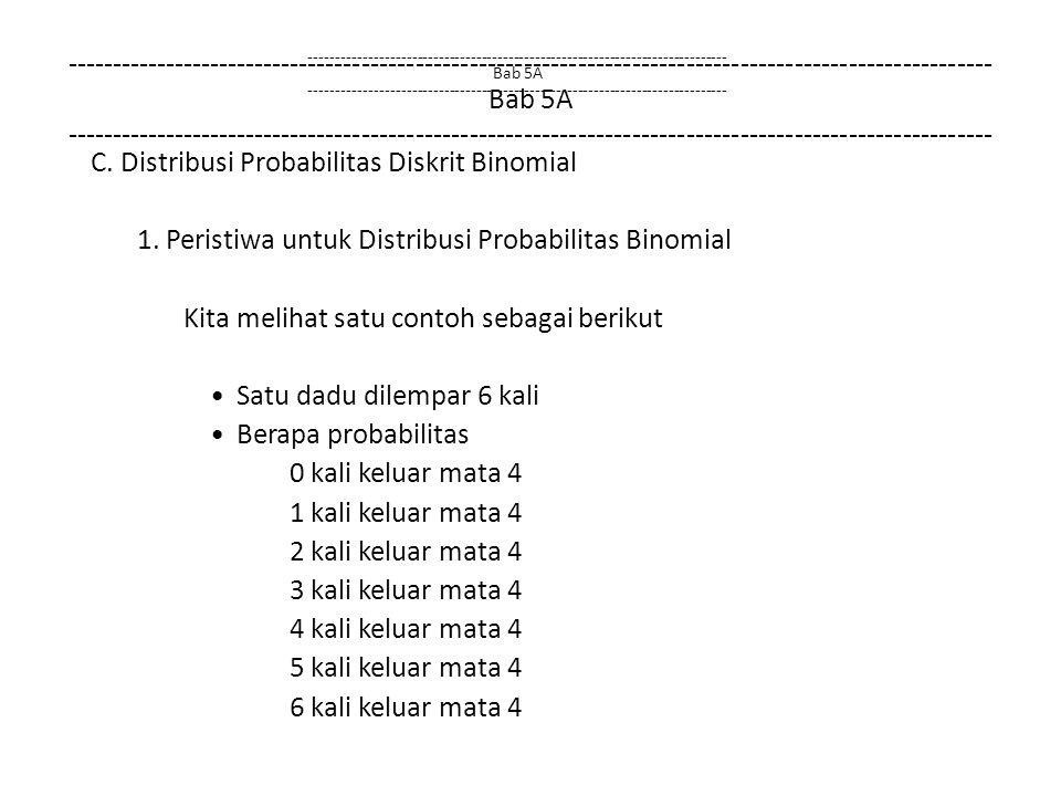 1. Peristiwa untuk Distribusi Probabilitas Binomial