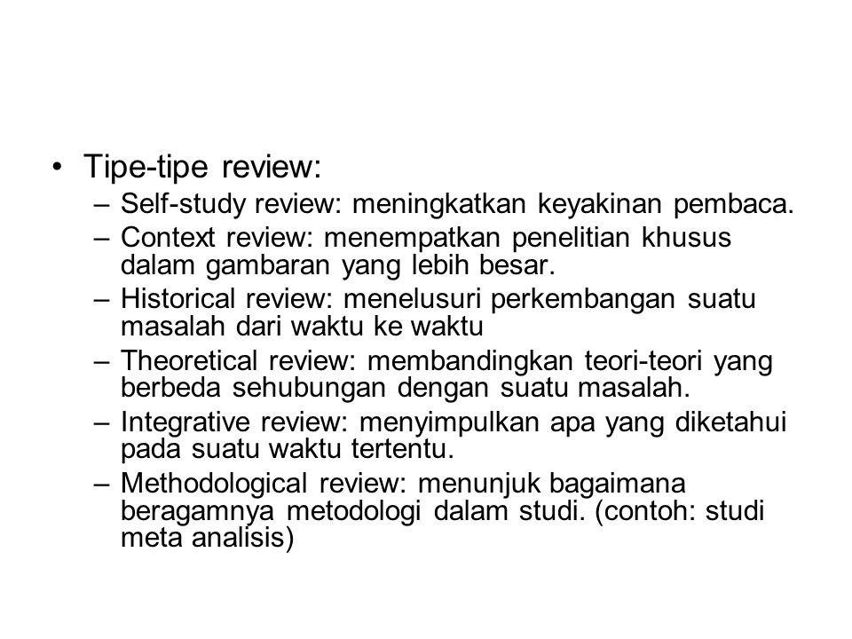 Tipe-tipe review: Self-study review: meningkatkan keyakinan pembaca.