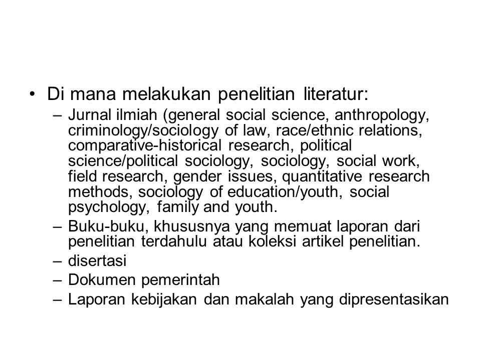 Di mana melakukan penelitian literatur: