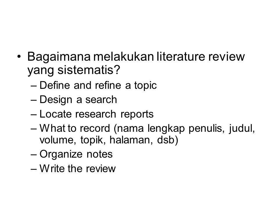 Bagaimana melakukan literature review yang sistematis