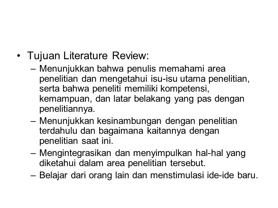 Tujuan Literature Review: