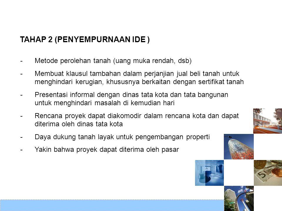 TAHAP 2 (PENYEMPURNAAN IDE )