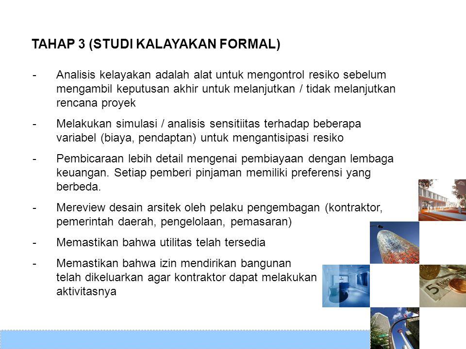 TAHAP 3 (STUDI KALAYAKAN FORMAL)