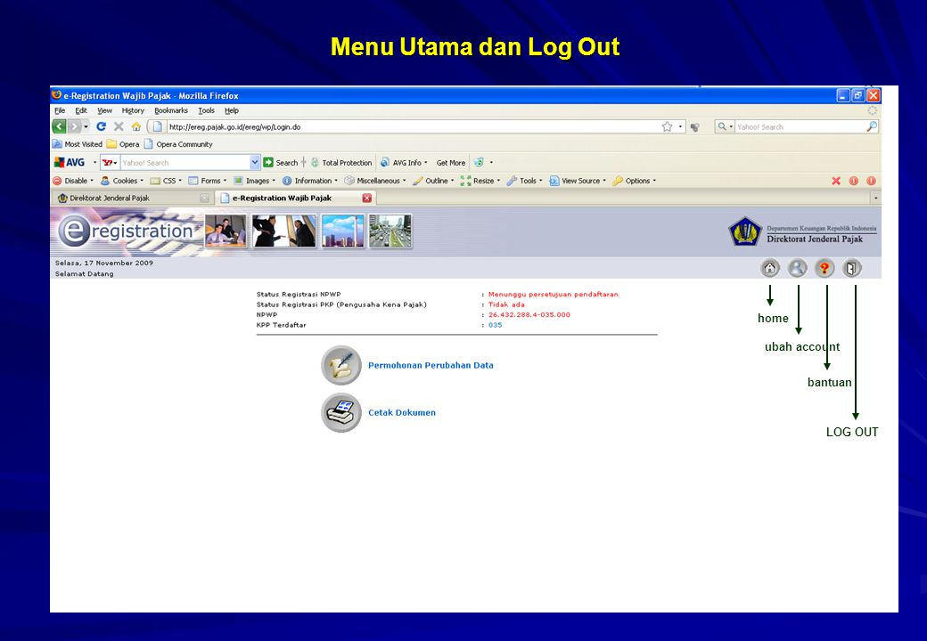 Menu Utama dan Log Out home ubah account bantuan LOG OUT