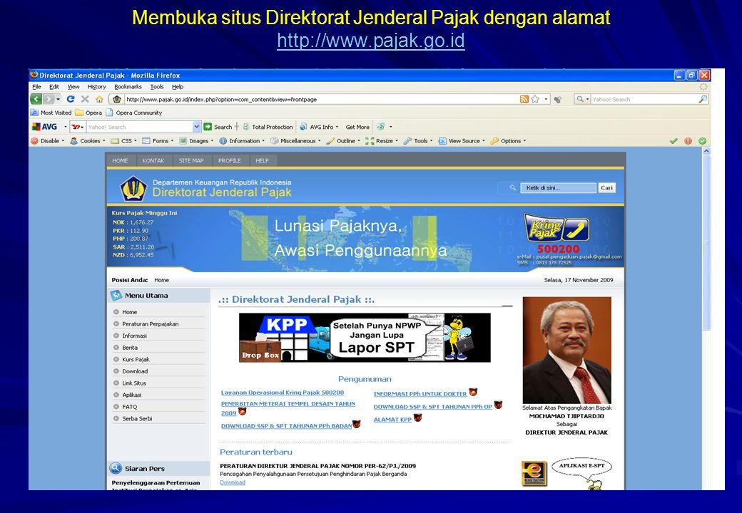Membuka situs Direktorat Jenderal Pajak dengan alamat http://www.pajak.go.id