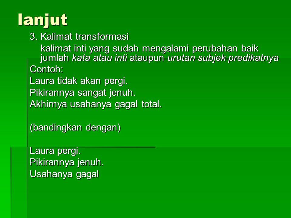 lanjut 3. Kalimat transformasi