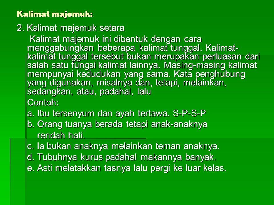 2. Kalimat majemuk setara