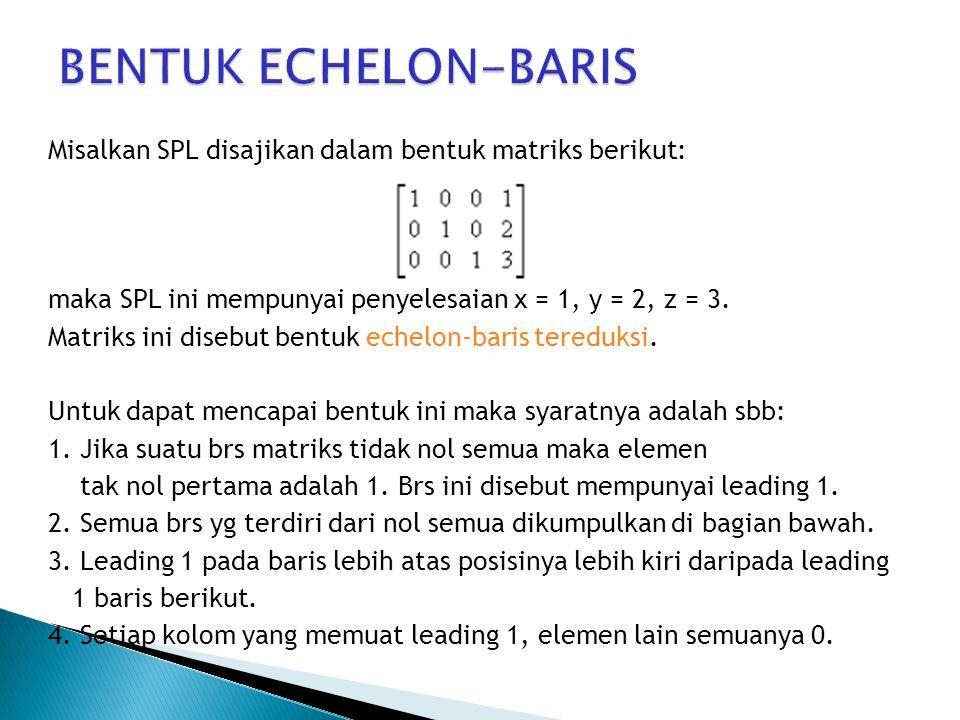 BENTUK ECHELON-BARIS
