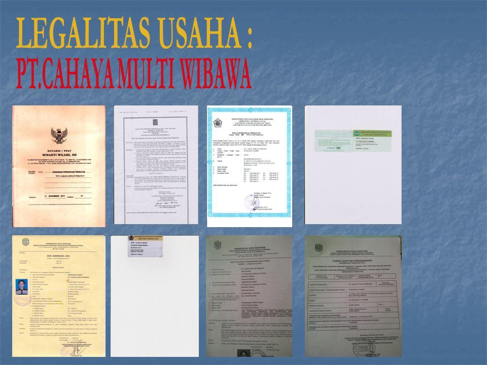 LEGALITAS USAHA : PT.CAHAYA MULTI WIBAWA