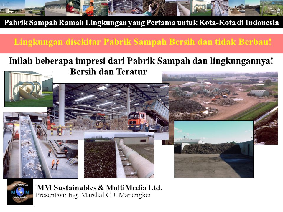 The First Sustainable Waste Factory in Indonesia