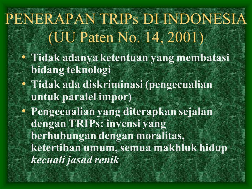 PENERAPAN TRIPs DI INDONESIA (UU Paten No. 14, 2001)