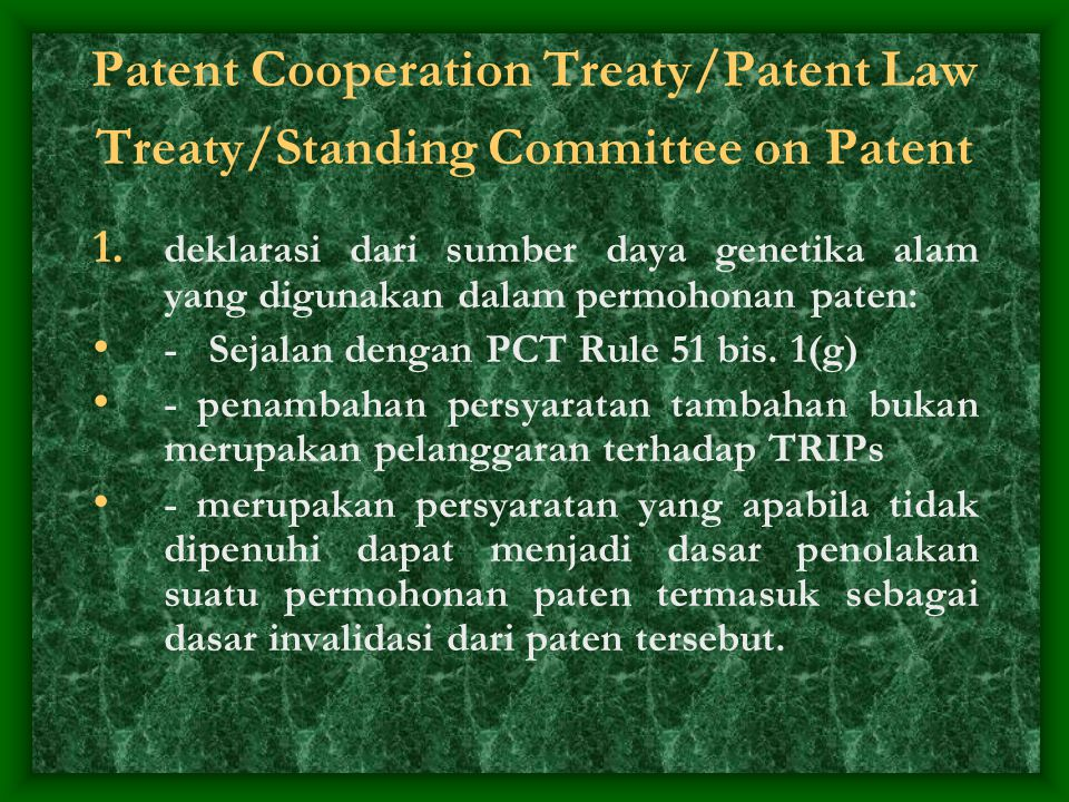 Patent Cooperation Treaty/Patent Law Treaty/Standing Committee on Patent