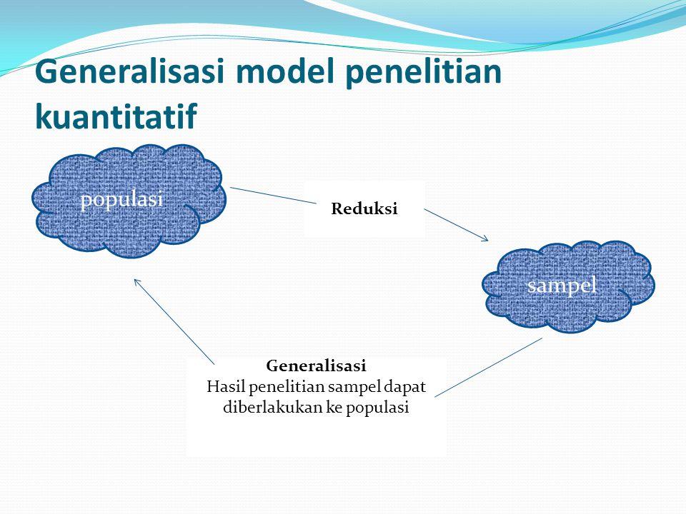 Generalisasi model penelitian kuantitatif