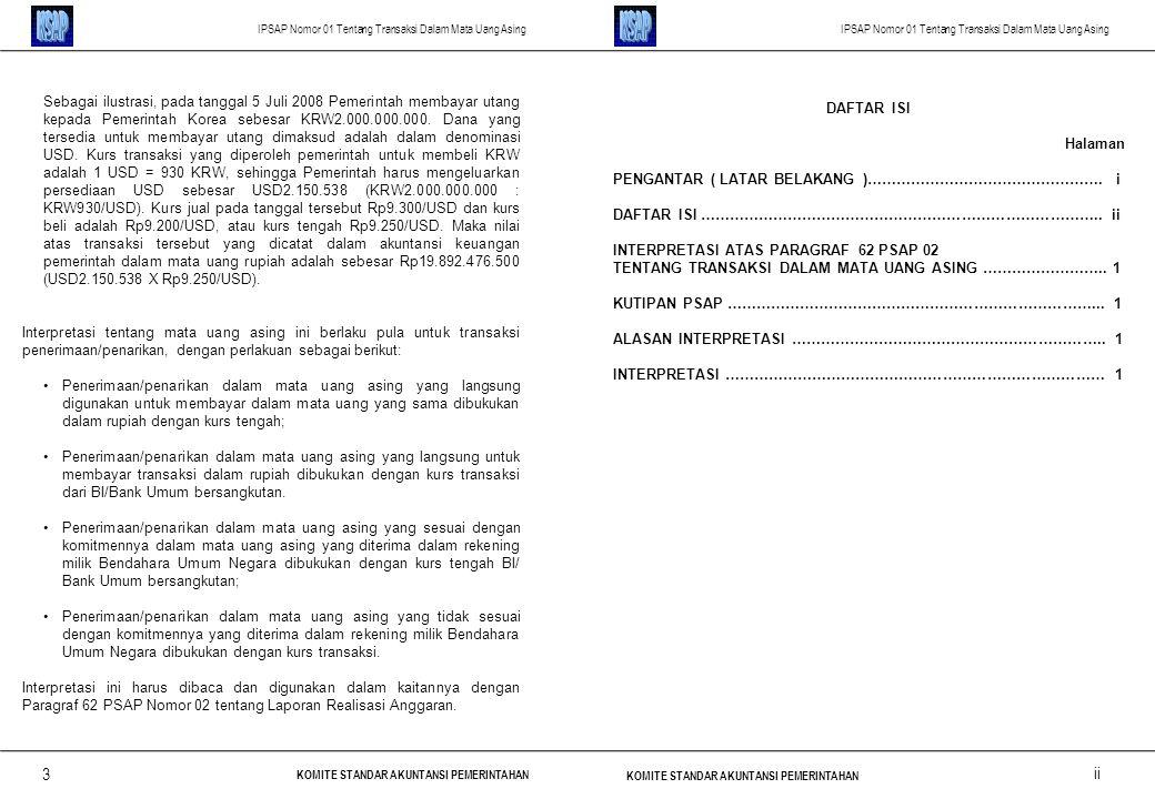 KSAP KSAP. IPSAP Nomor 01 Tentang Transaksi Dalam Mata Uang Asing. IPSAP Nomor 01 Tentang Transaksi Dalam Mata Uang Asing.