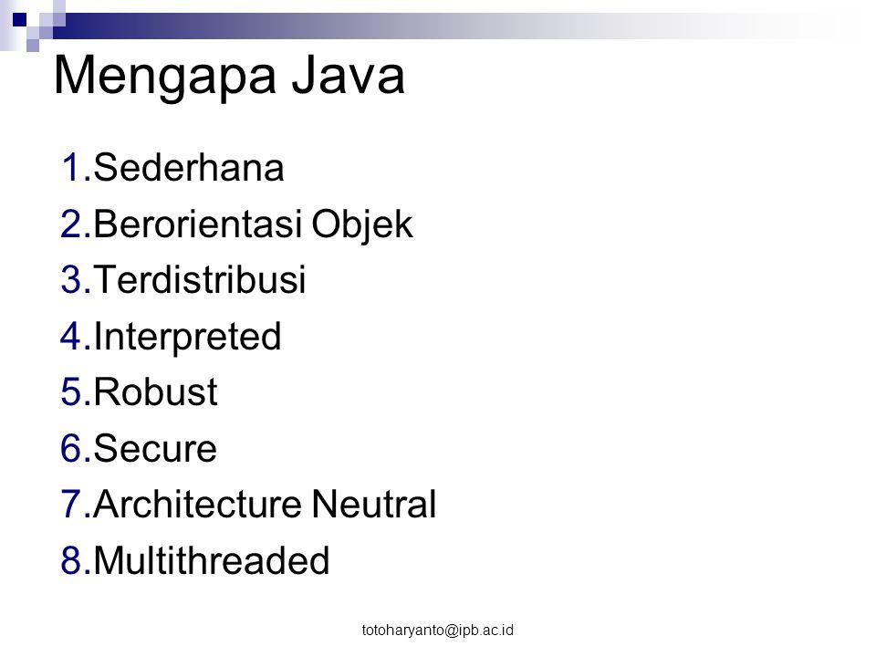 Mengapa Java Sederhana Berorientasi Objek Terdistribusi Interpreted