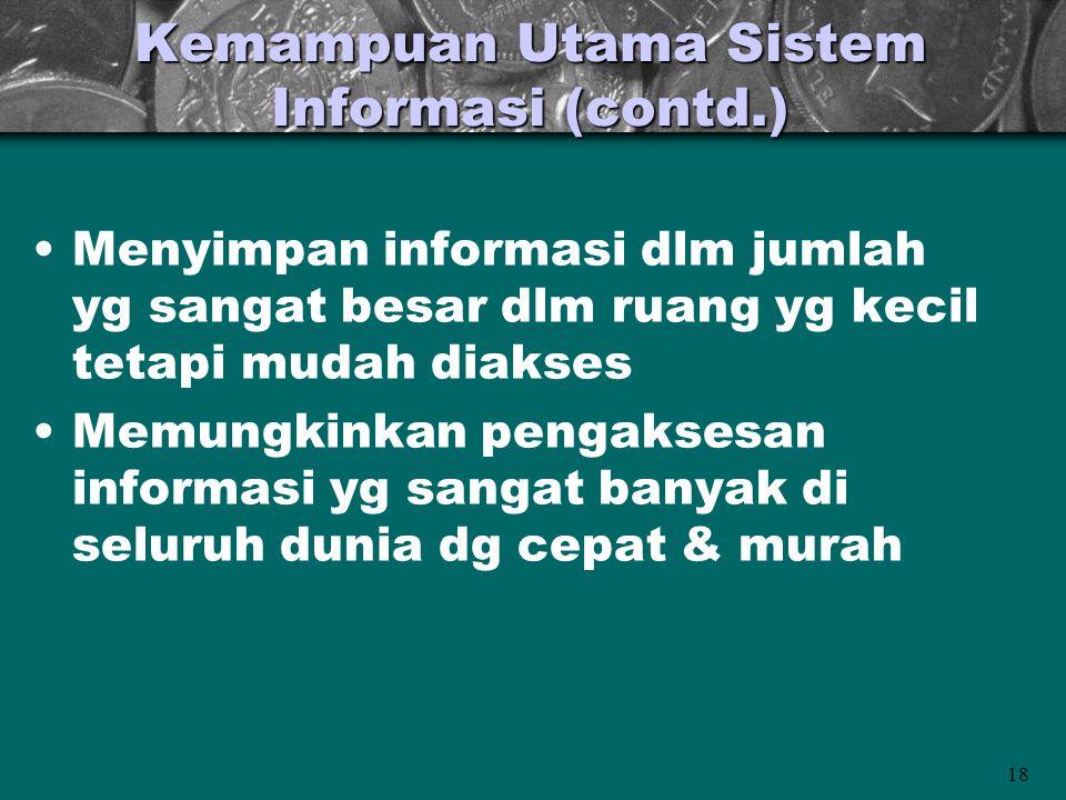Kemampuan Utama Sistem Informasi (contd.)