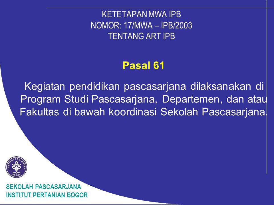 KETETAPAN MWA IPB NOMOR: 17/MWA – IPB/2003 TENTANG ART IPB