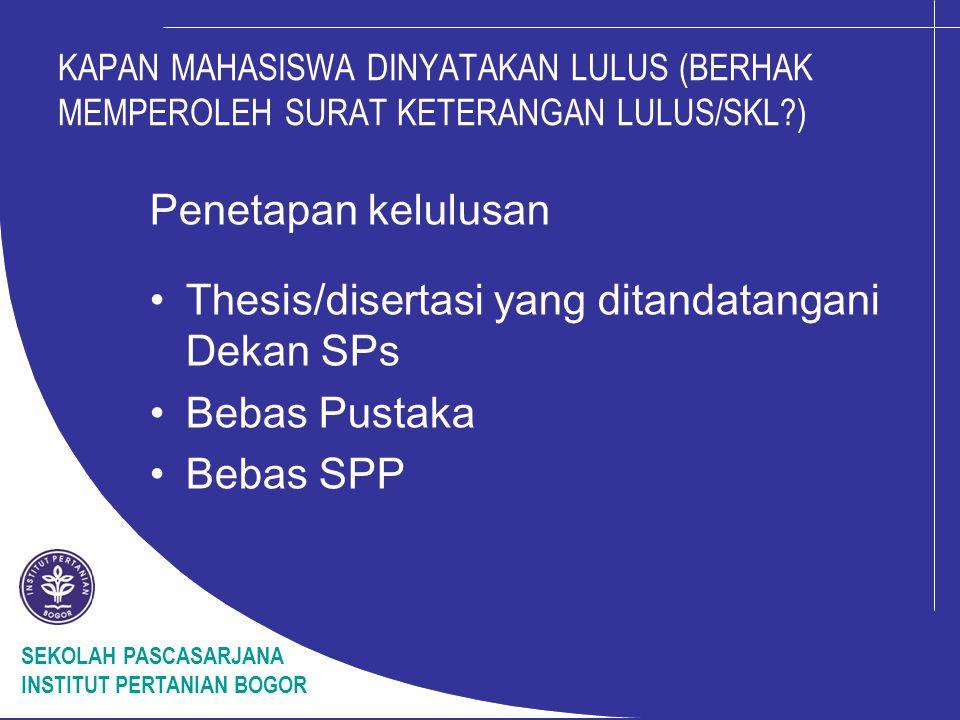Thesis/disertasi yang ditandatangani Dekan SPs Bebas Pustaka Bebas SPP
