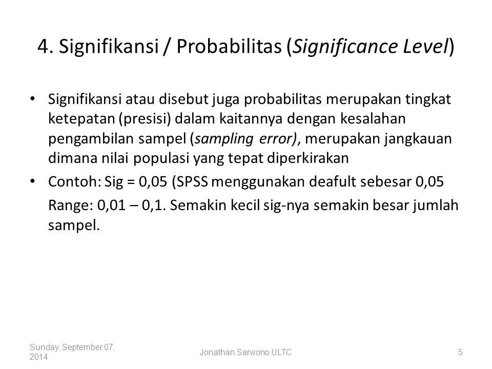 4. Signifikansi / Probabilitas (Significance Level)