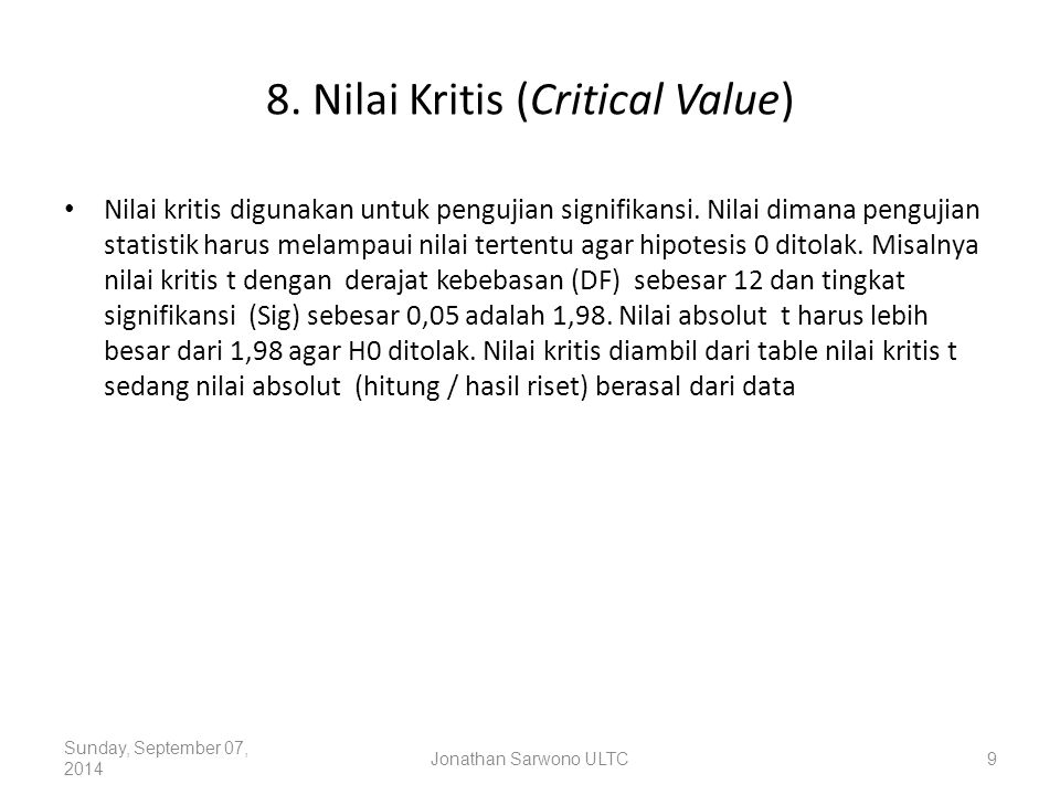 8. Nilai Kritis (Critical Value)